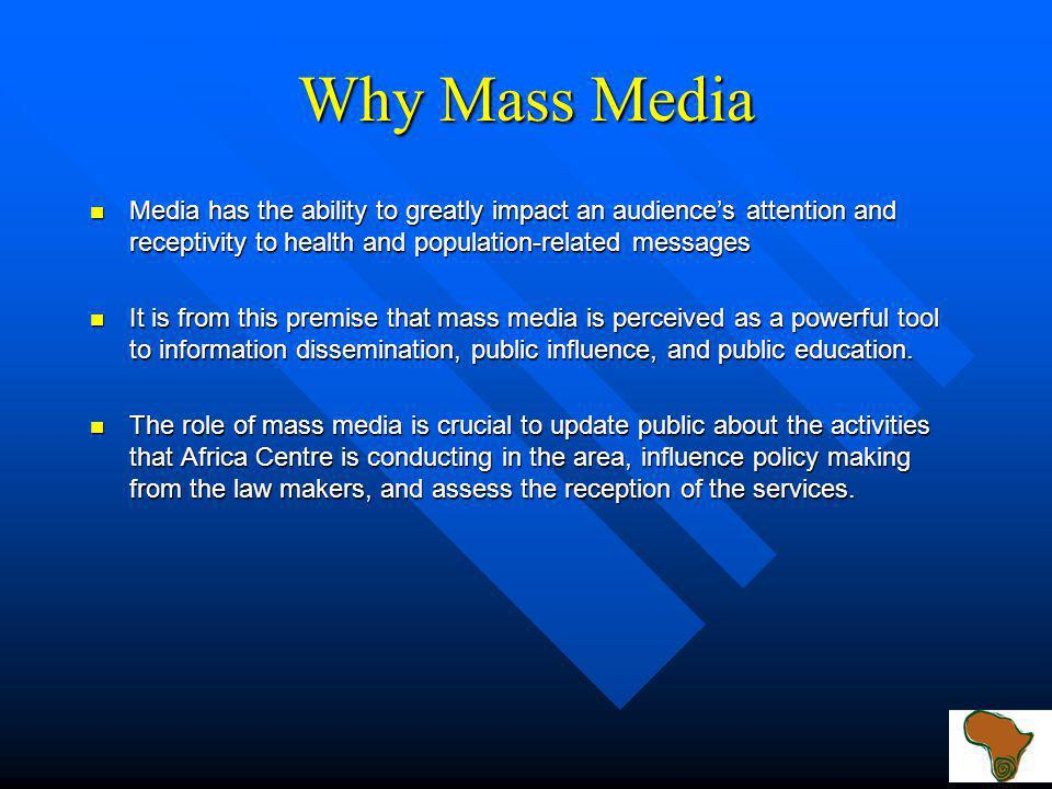 Defining Mass Media Mass Media is a broad spectrum of radio and television broadcast stations and networks, newspapers, magazines, and outdoor displays designed to appeal to the general public (Business Dictionary: www.answers.com).