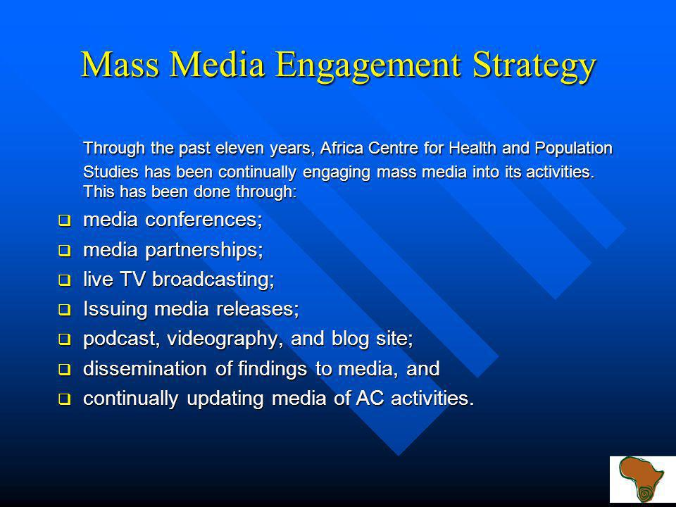 Why Mass Media Media has the ability to greatly impact an audiences attention and receptivity to health and population-related messages Media has the