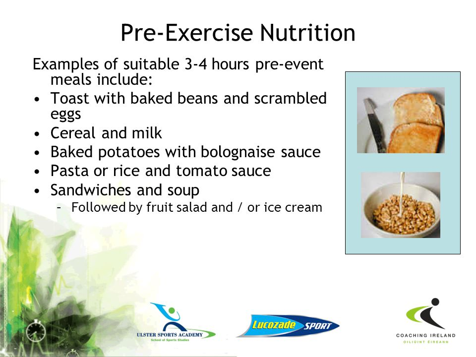 On the day- pre match When to eat: –Do Not skip breakfast –Nerves may slow down digestion –Aim for 2-4 hours pre event meal ( 1-2 hrs pre event snack)