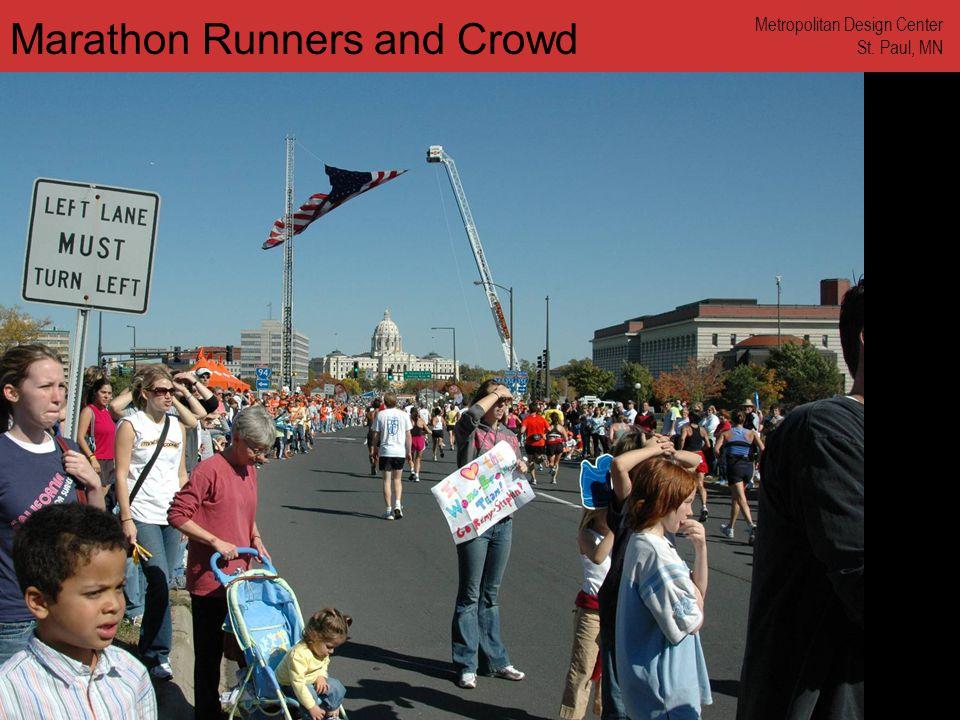 www.annforsyth.net Marathon Runners and Crowd Metropolitan Design Center St. Paul, MN