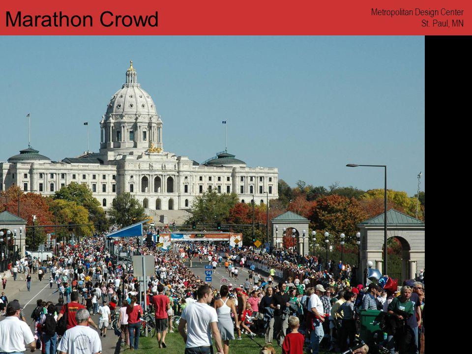 www.annforsyth.net Marathon Crowd Metropolitan Design Center St. Paul, MN