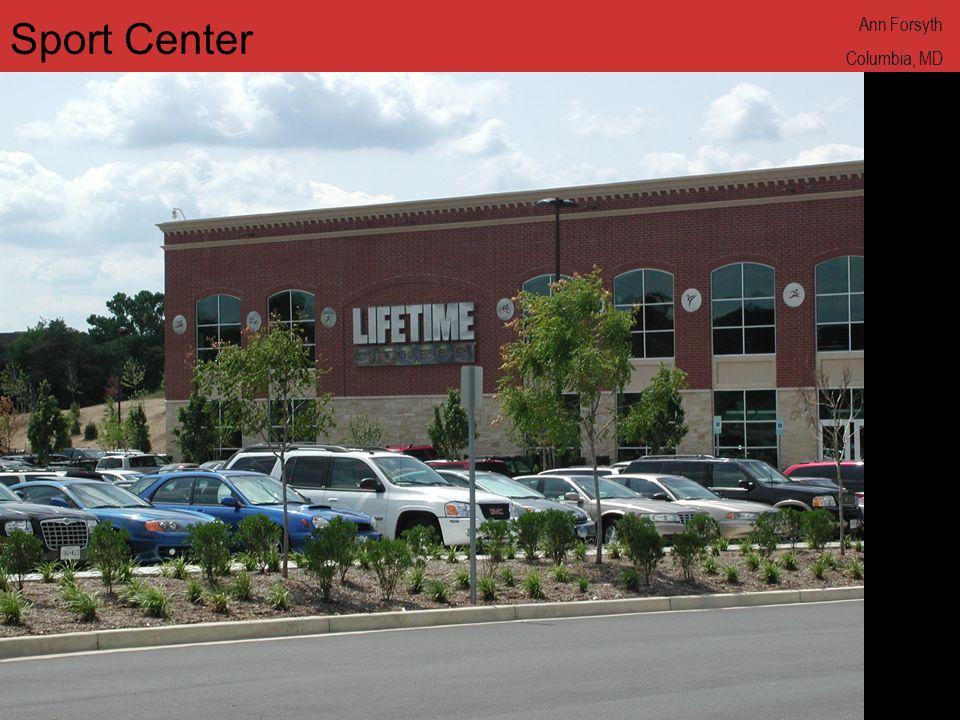 www.annforsyth.net Sport Center Ann Forsyth Columbia, MD