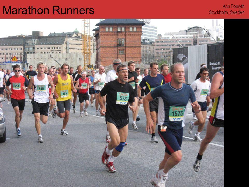 www.annforsyth.net Marathon Runners Ann Forsyth Stockholm, Sweden