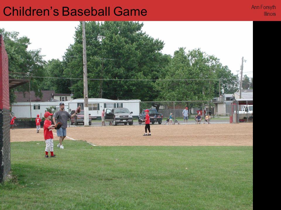 www.annforsyth.net Childrens Baseball Game Ann Forsyth Illinois
