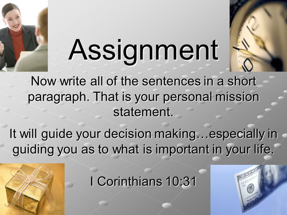 Assignment Now write all of the sentences in a short paragraph.