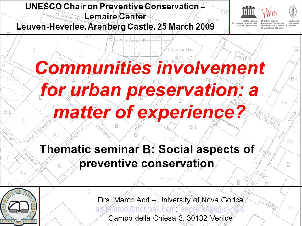 Communities involvement for urban preservation: a matter of experience.