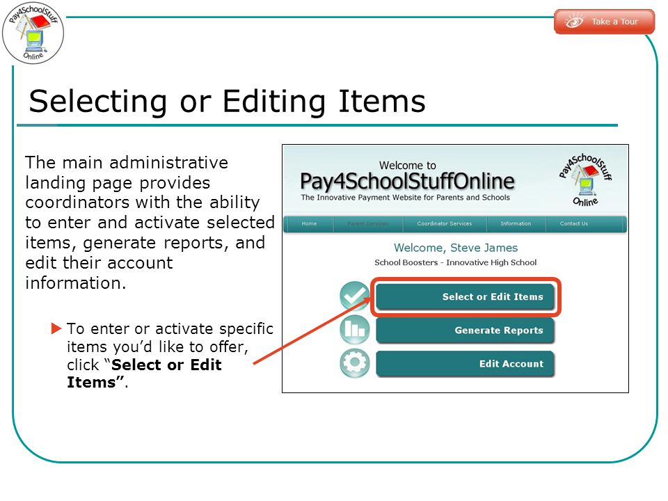 The main administrative landing page provides coordinators with the ability to enter and activate selected items, generate reports, and edit their account information.