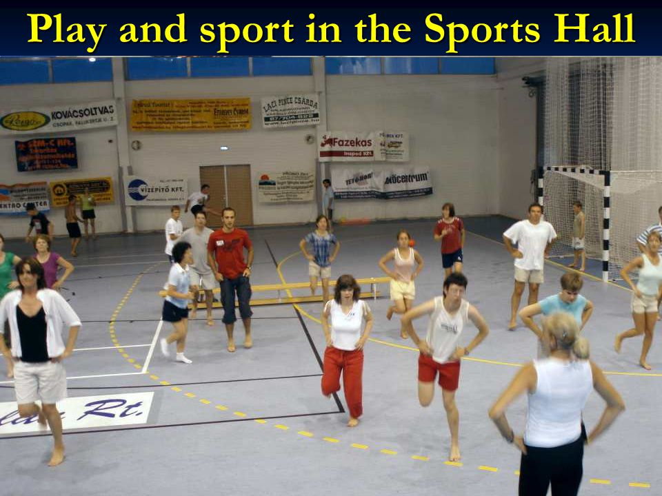 Play and sport in the Sports Hall