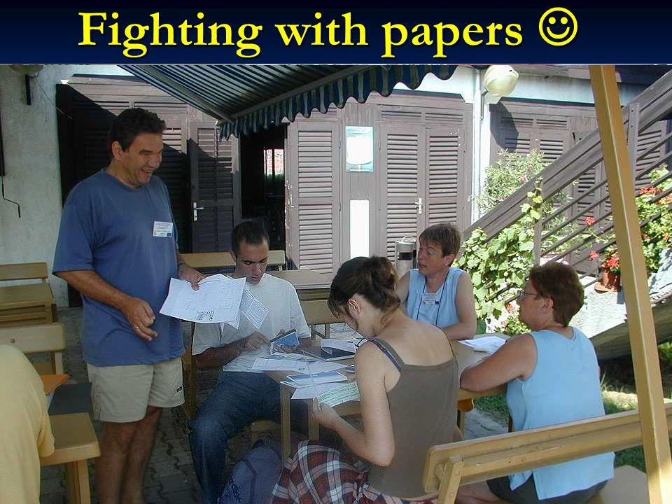 Fighting with papers Fighting with papers
