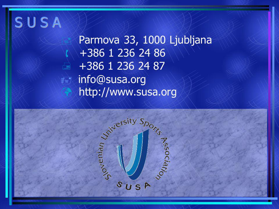 S U S A Parmova 33, 1000 Ljubljana +386 1 236 24 86 +386 1 236 24 87 info@susa.org http://www.susa.org