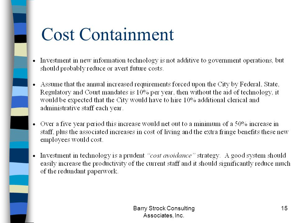Barry Strock Consulting Associates, Inc. 15 Cost Containment
