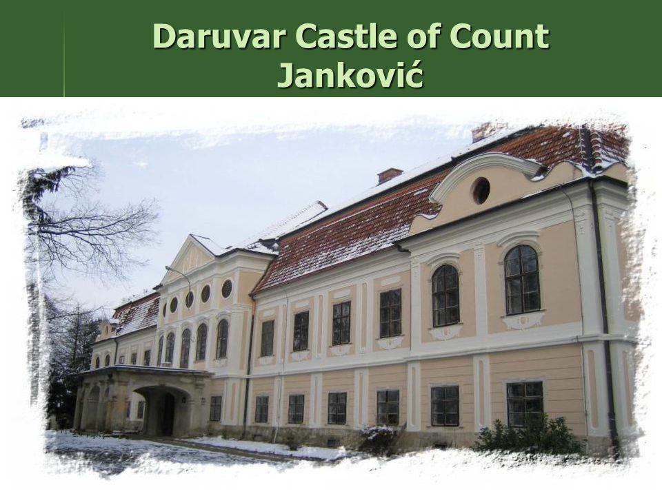Daruvar Castle of Count Janković