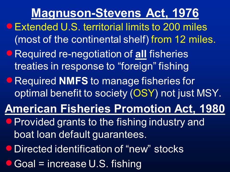 Magnuson-Stevens Act, 1976 Extended U.S.