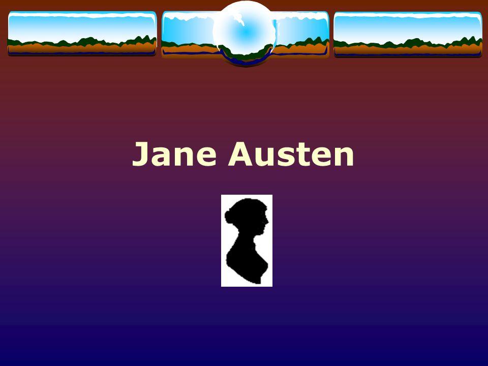Jane Austen (1775 - 1817) Category: English Literature Born: December 16, 1775 Steventon, Hampshire, England Died: July 18, 1817 Winchester, Hampshire, England