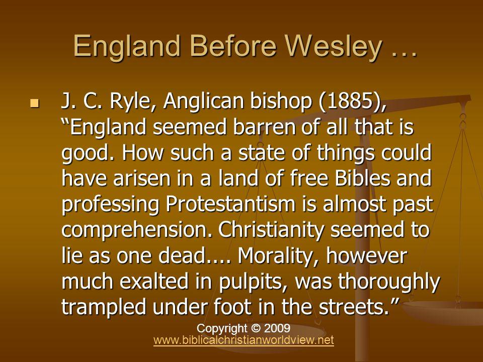 England Before Wesley … England Before Wesley … J.