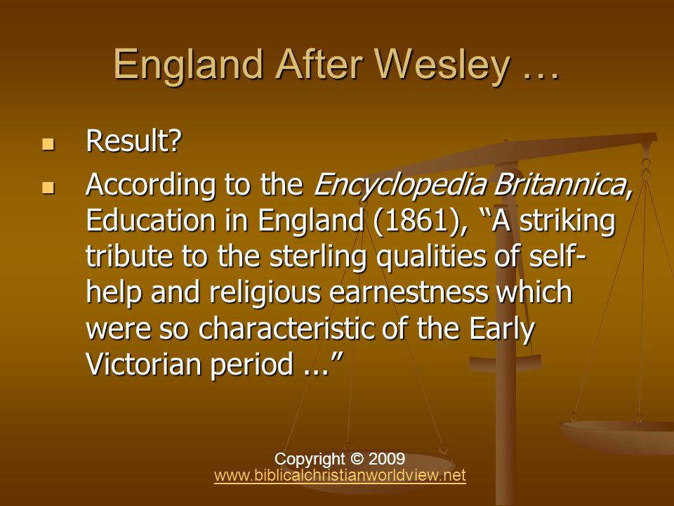 England After Wesley … Result. Result.