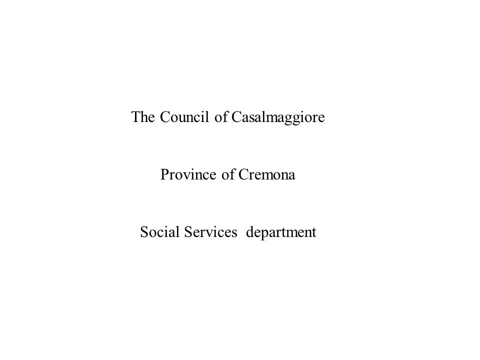 The Council of Casalmaggiore Province of Cremona Social Services department