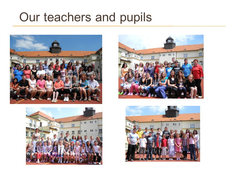 Our teachers and pupils