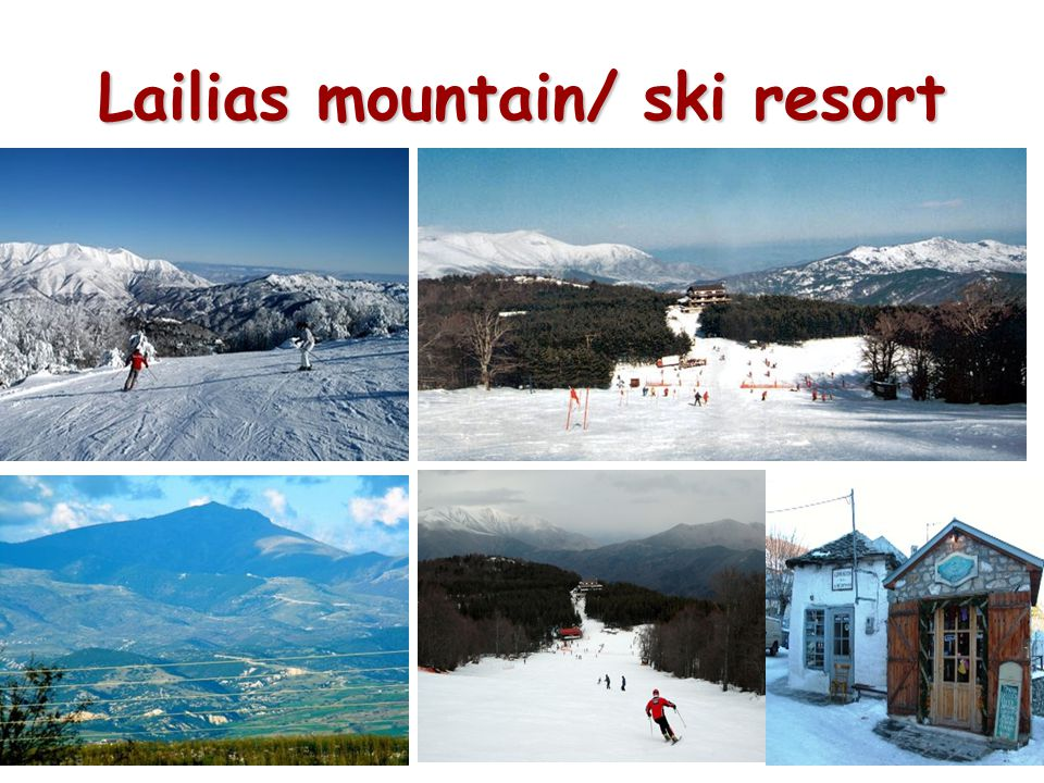 Lailias mountain/ ski resort