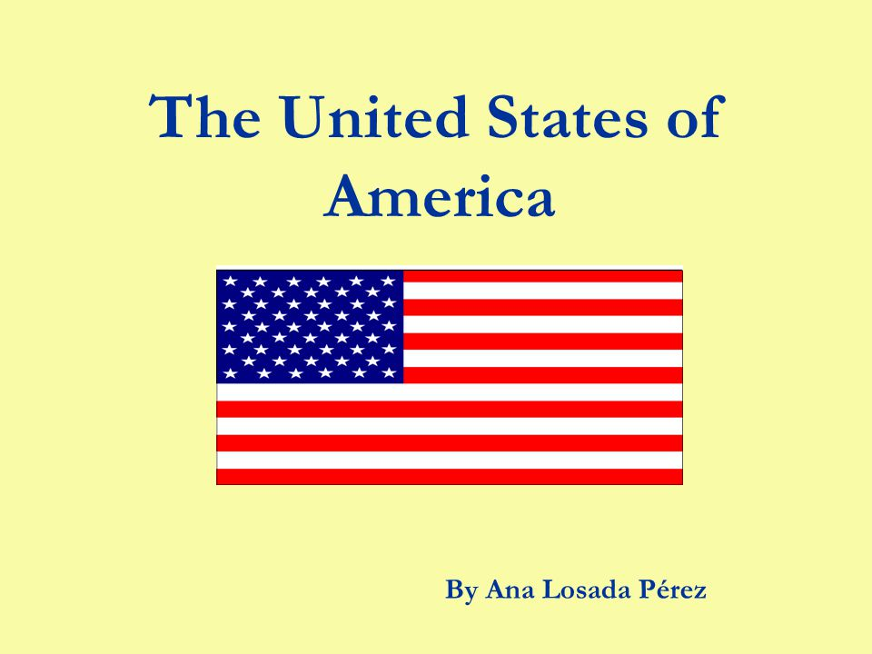 The United States of America By Ana Losada Pérez