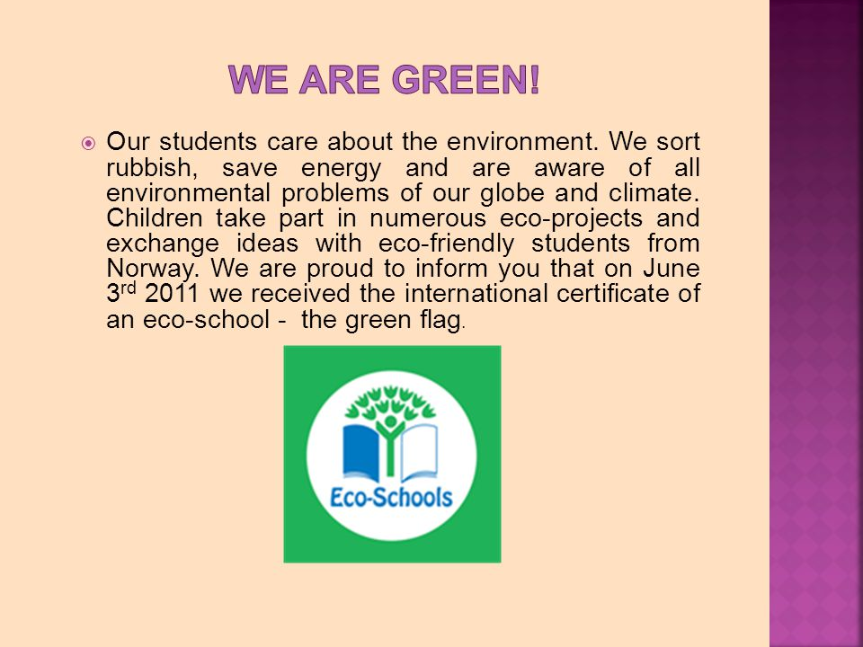 Our students care about the environment.