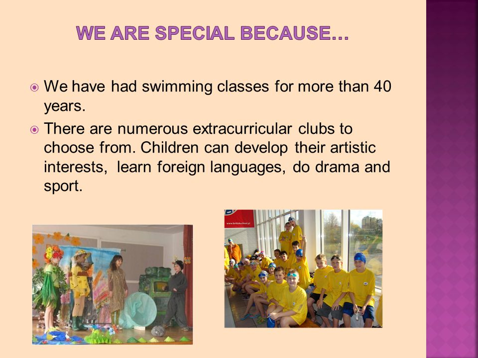 We have had swimming classes for more than 40 years.