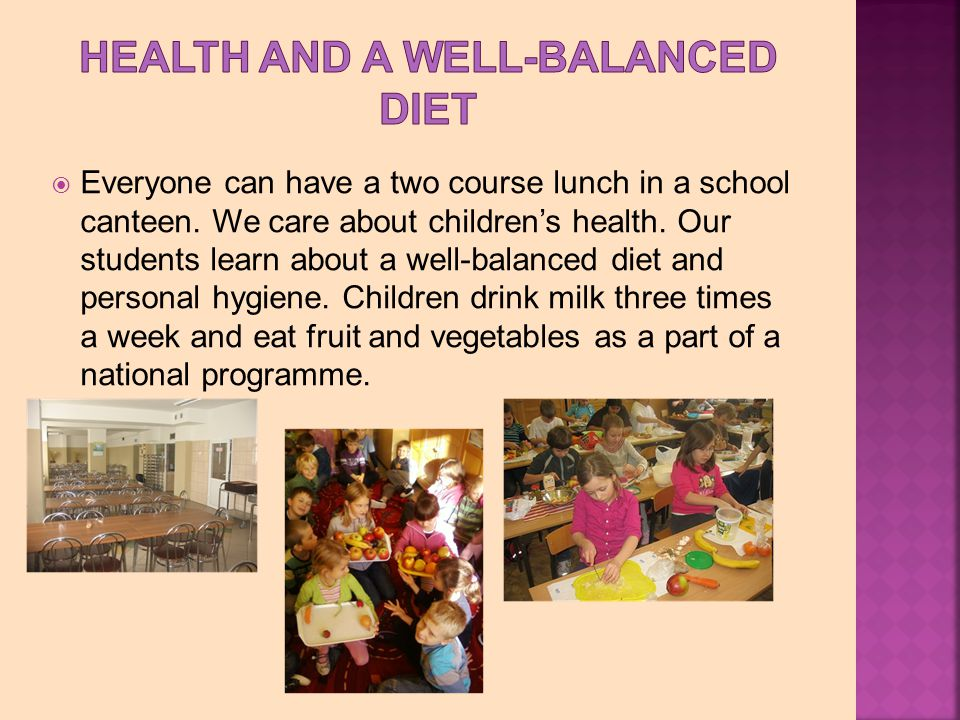 Everyone can have a two course lunch in a school canteen.
