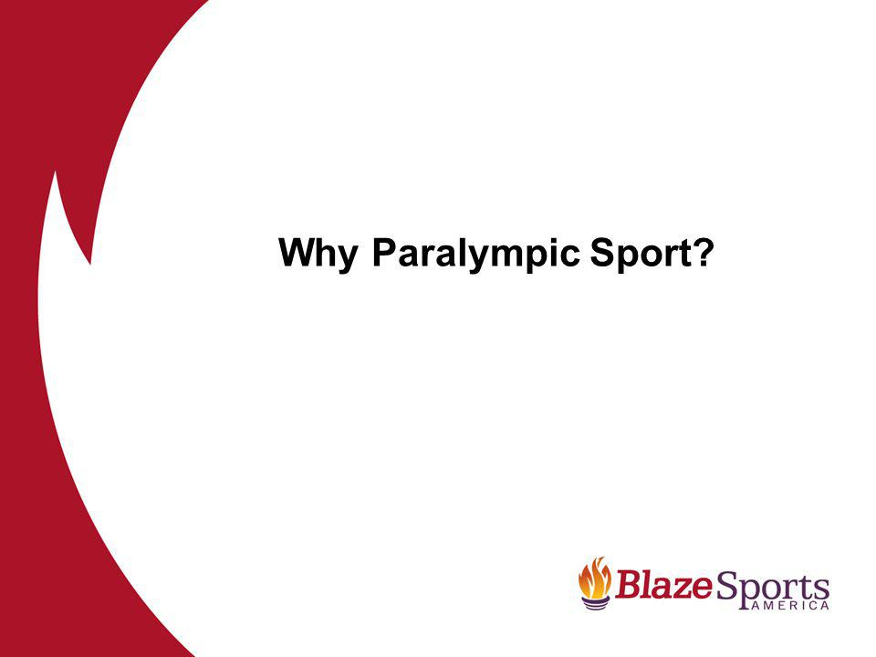 Why Paralympic Sport?