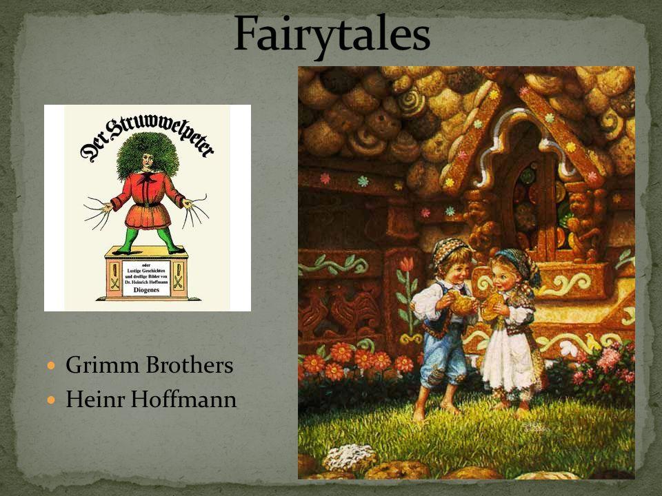 Grimm Brothers Heinr Hoffmann