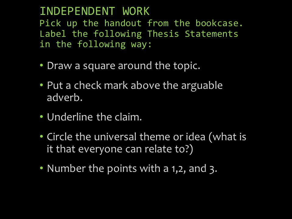 INDEPENDENT WORK Pick up the handout from the bookcase.