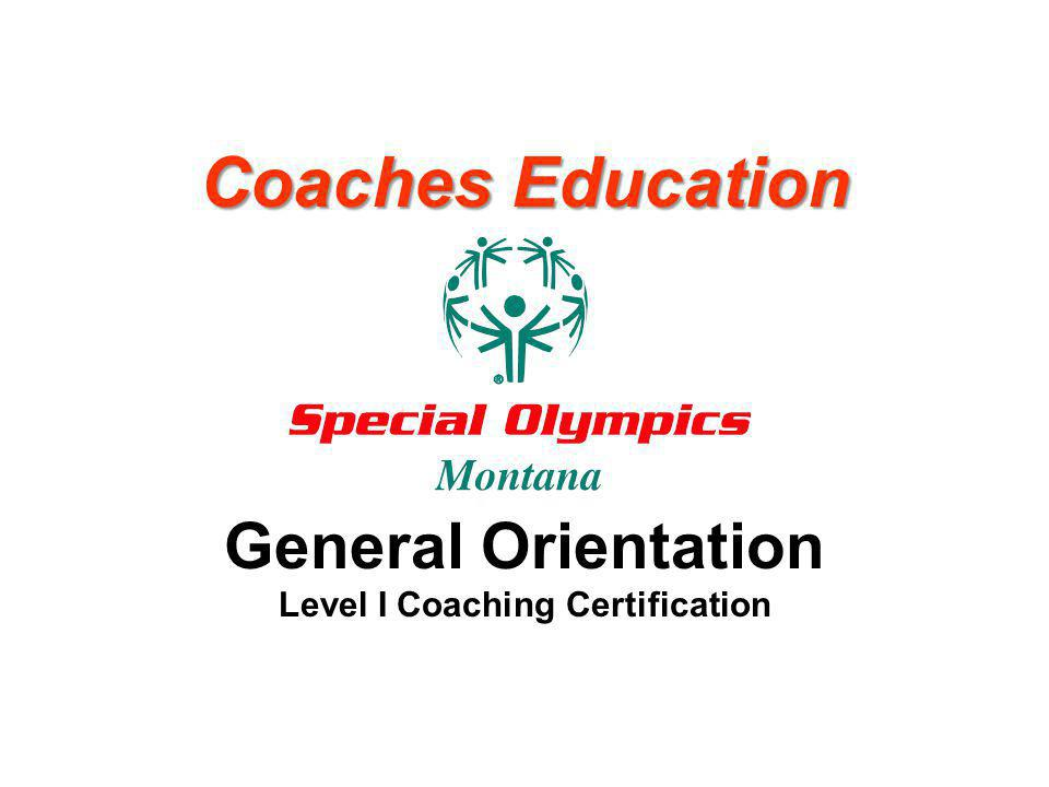 Coaches Education General Orientation Level I Coaching Certification