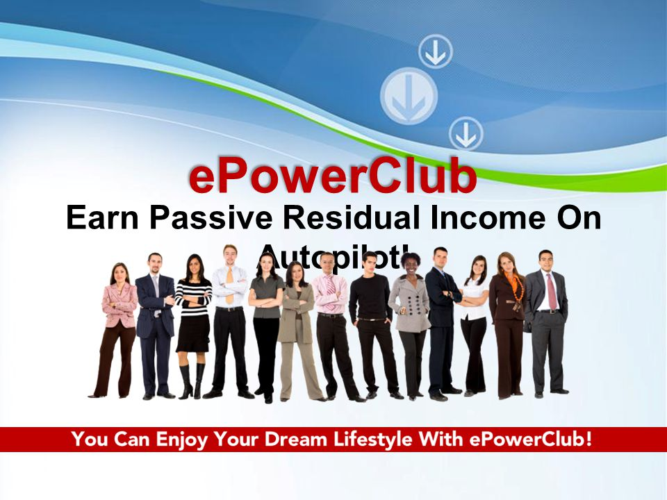 Powerpoint Templates Page 22 Everyone in the matrix will keep active every month because they do not have the reason to quit … Because Everyone is enjoying the profits from the ePowerClub System Products & Sport Winning Tips every single day.