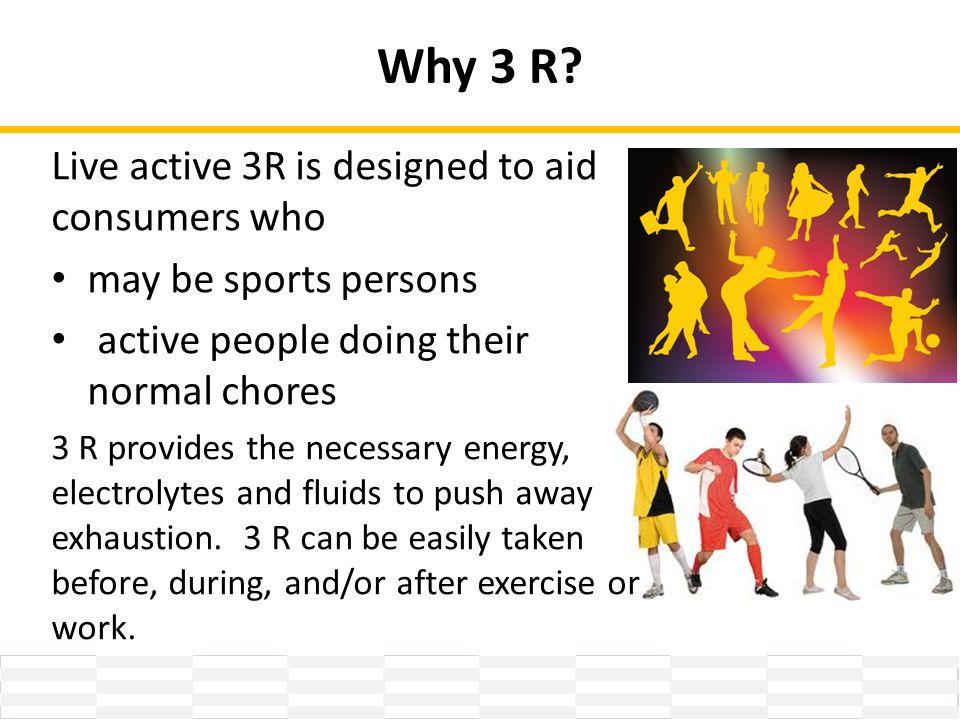 Why 3 R.