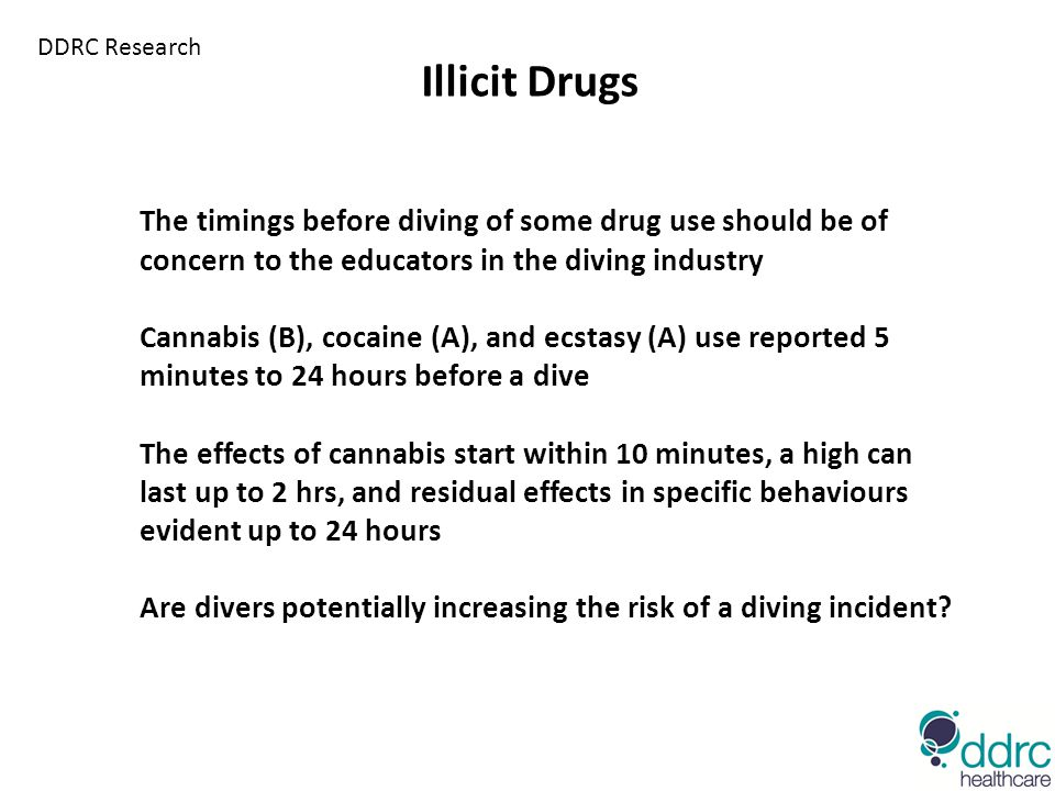 The timings before diving of some drug use should be of concern to the educators in the diving industry Cannabis (B), cocaine (A), and ecstasy (A) use