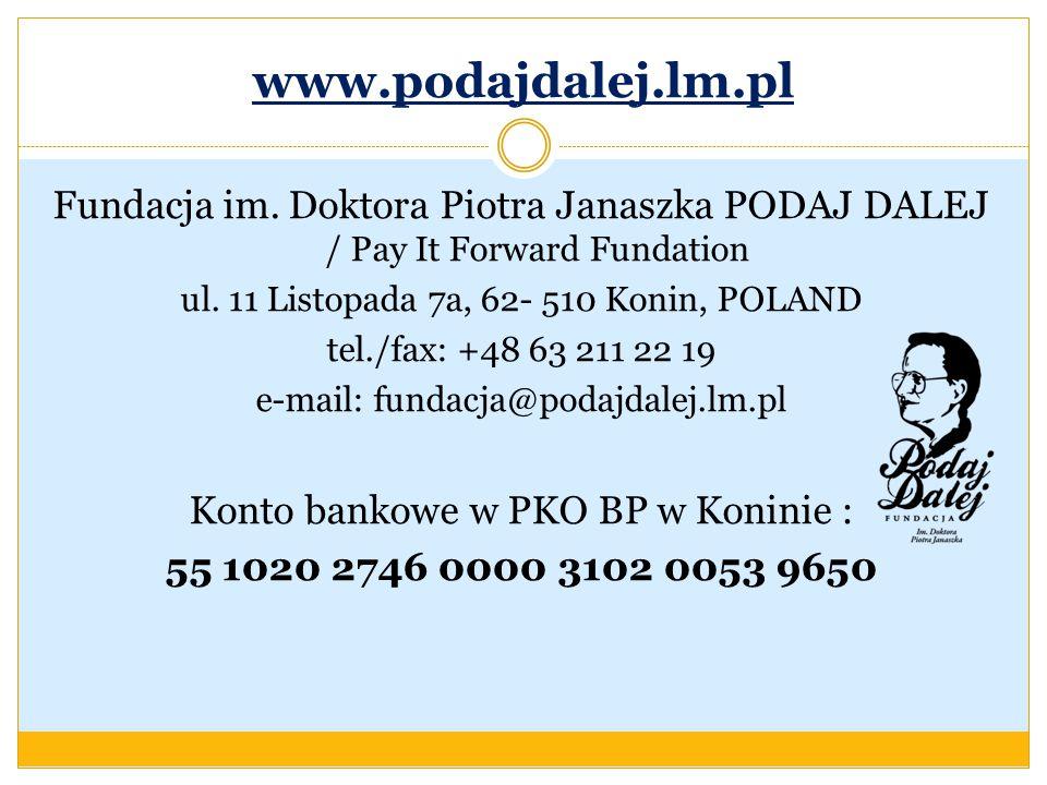 www.podajdalej.lm.pl Fundacja im.