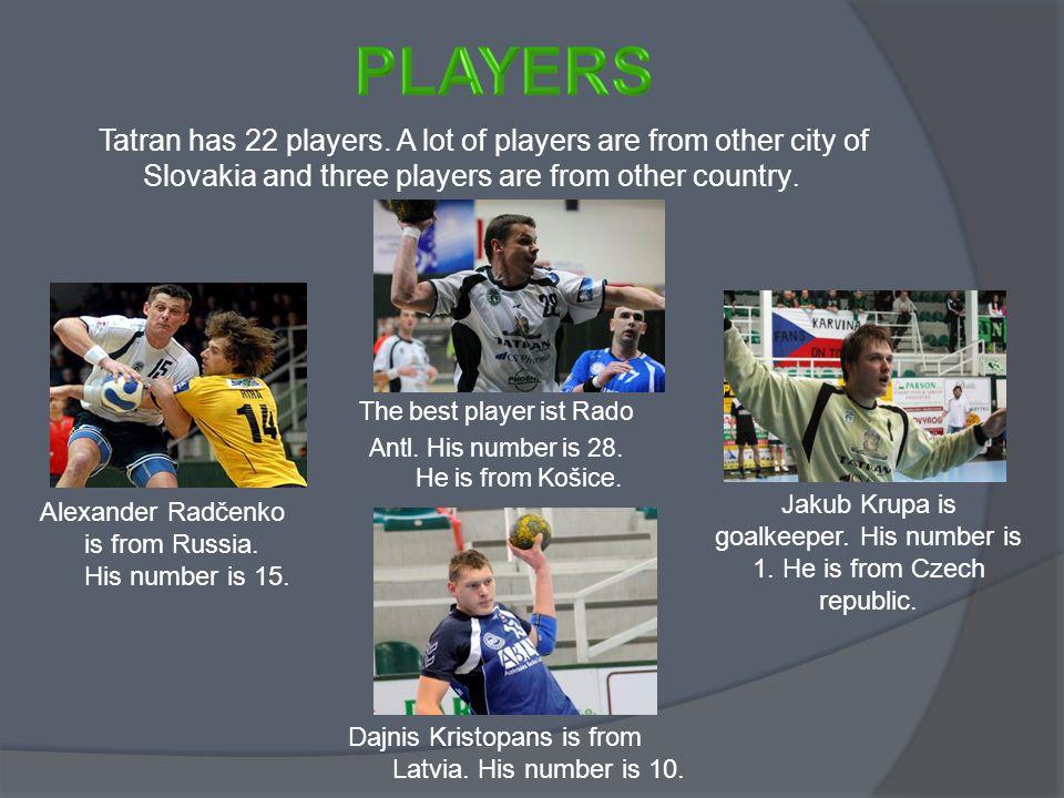 Tatran has 22 players.