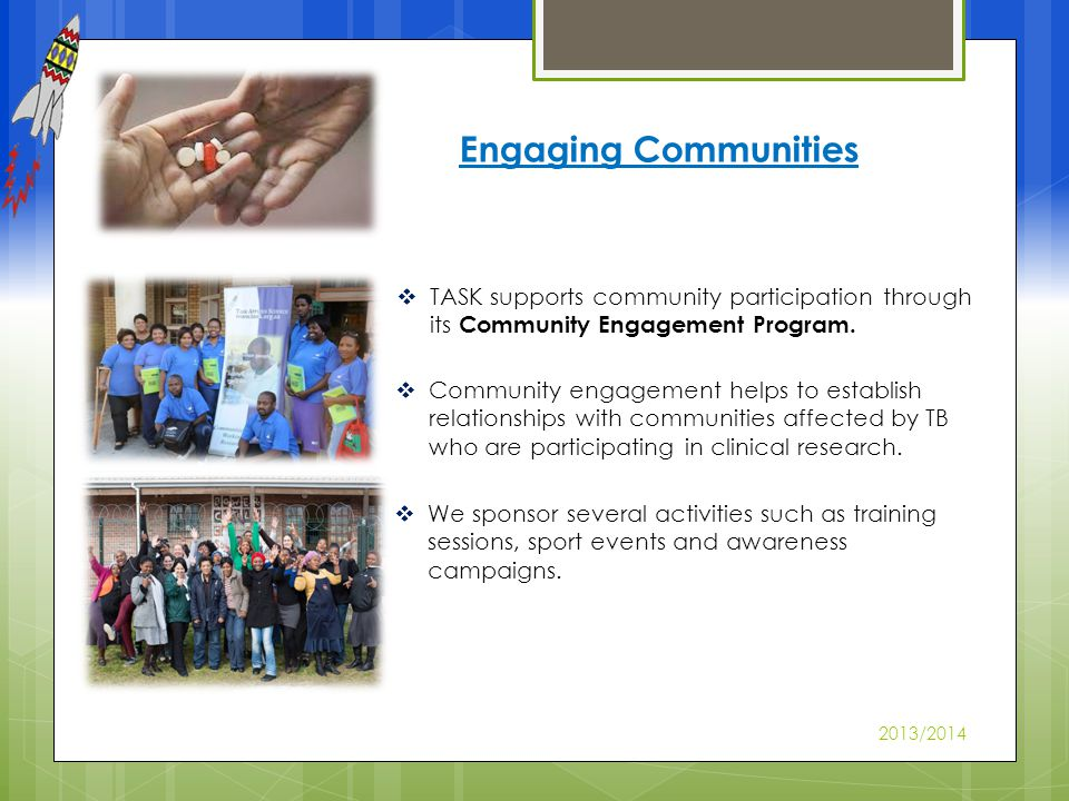 TASK supports community participation through its Community Engagement Program.