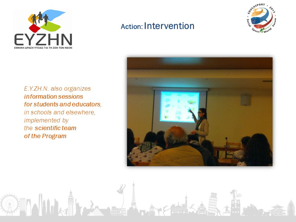 E.Y.ZH.N. also organizes information sessions for students and educators, in schools and elsewhere, implemented by the scientific team of the Program