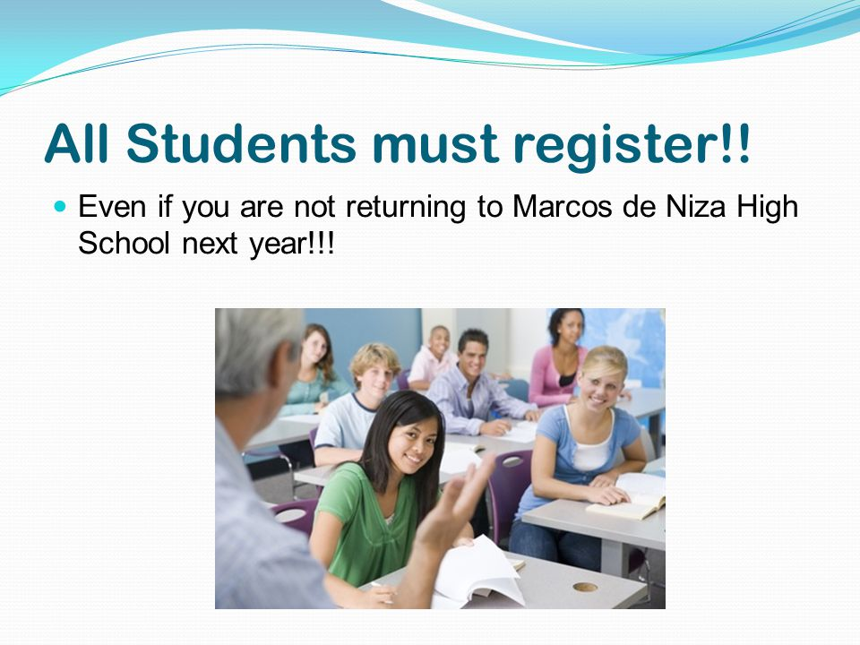 All Students must register!.