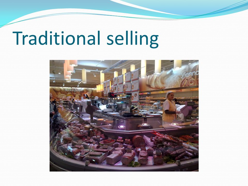 Traditional selling