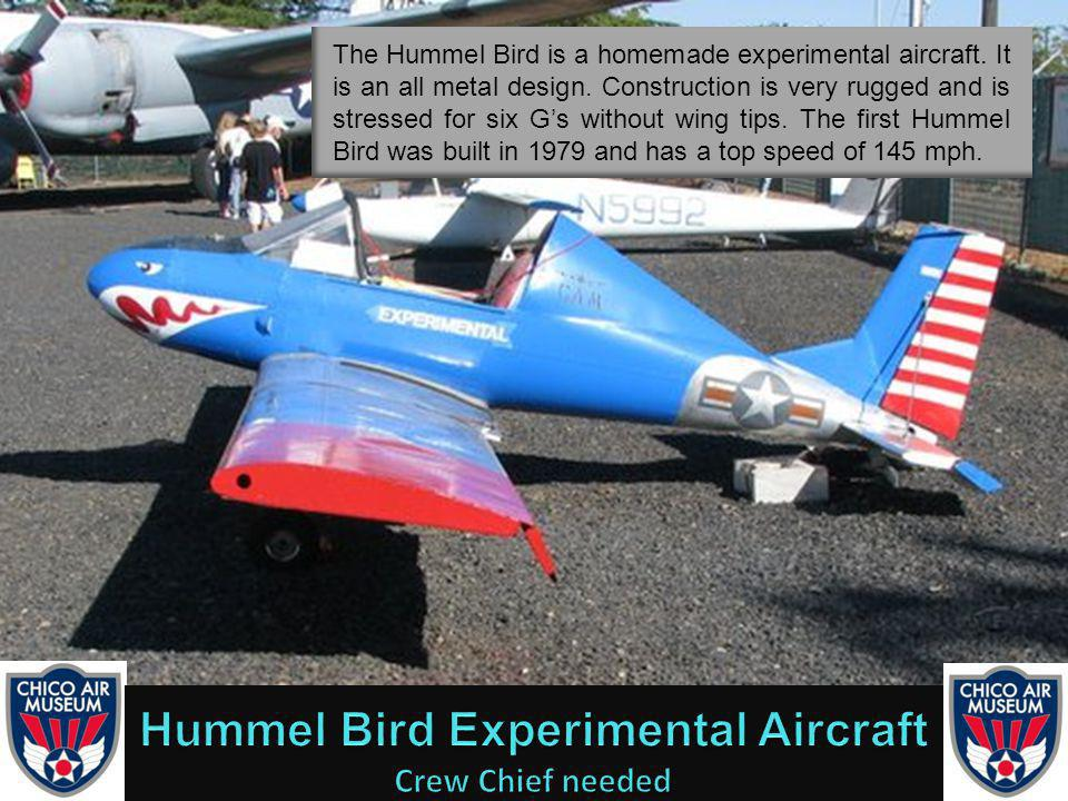 The Hummel Bird is a homemade experimental aircraft.