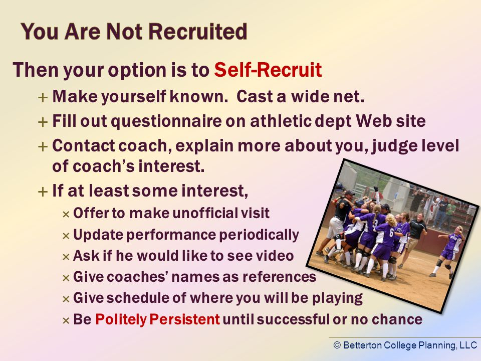 Then your option is to Self-Recruit Make yourself known.
