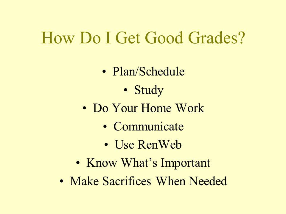 How Do I Get Good Grades.