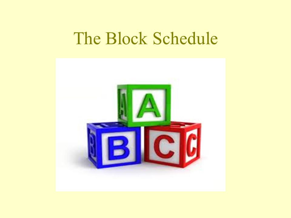 The Block Schedule