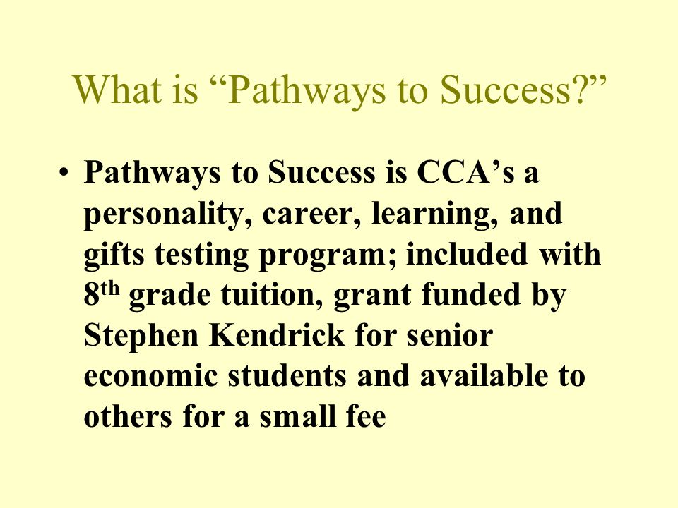 What is Pathways to Success.