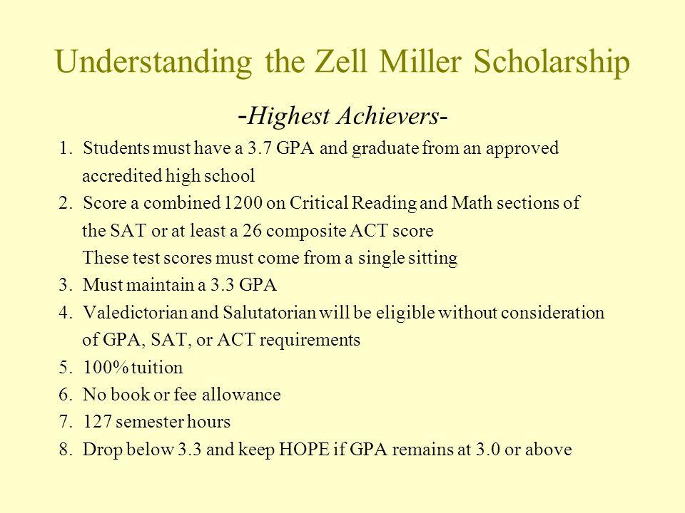 Understanding the Zell Miller Scholarship - Highest Achievers- 1.