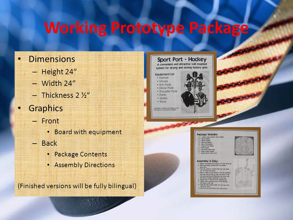 Working Prototype Package Dimensions – Height 24 – Width 24 – Thickness 2 ½ Graphics – Front Board with equipment – Back Package Contents Assembly Directions (Finished versions will be fully bilingual)