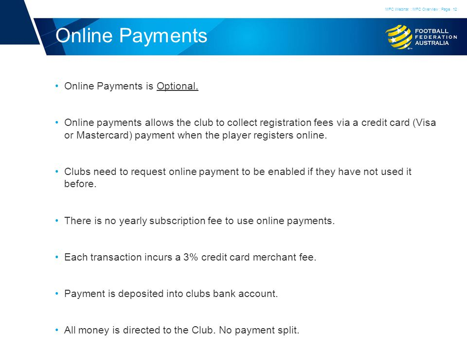 Online Payments Online Payments is Optional.