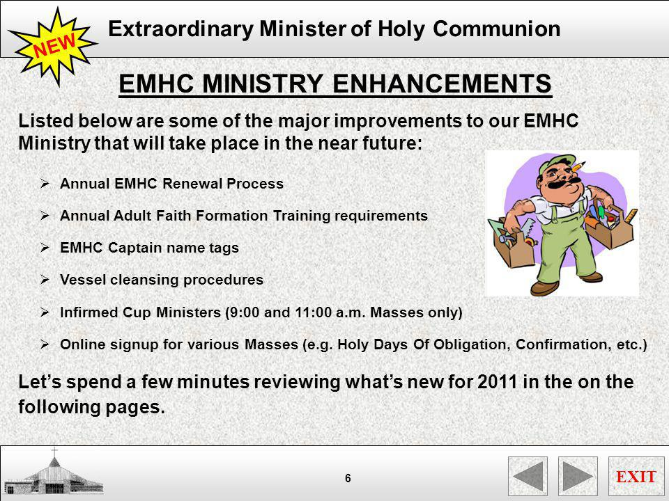 Extraordinary Minister of Holy Communion EXIT 17 SACRED VESSEL CLEANSING PROCESS SACRED CUPS After Communion, the Instituted Acolyte will purify the sacred cups within the Work Sacristy and place them on the right side of the sink near wall for cleansing by EMHCs.