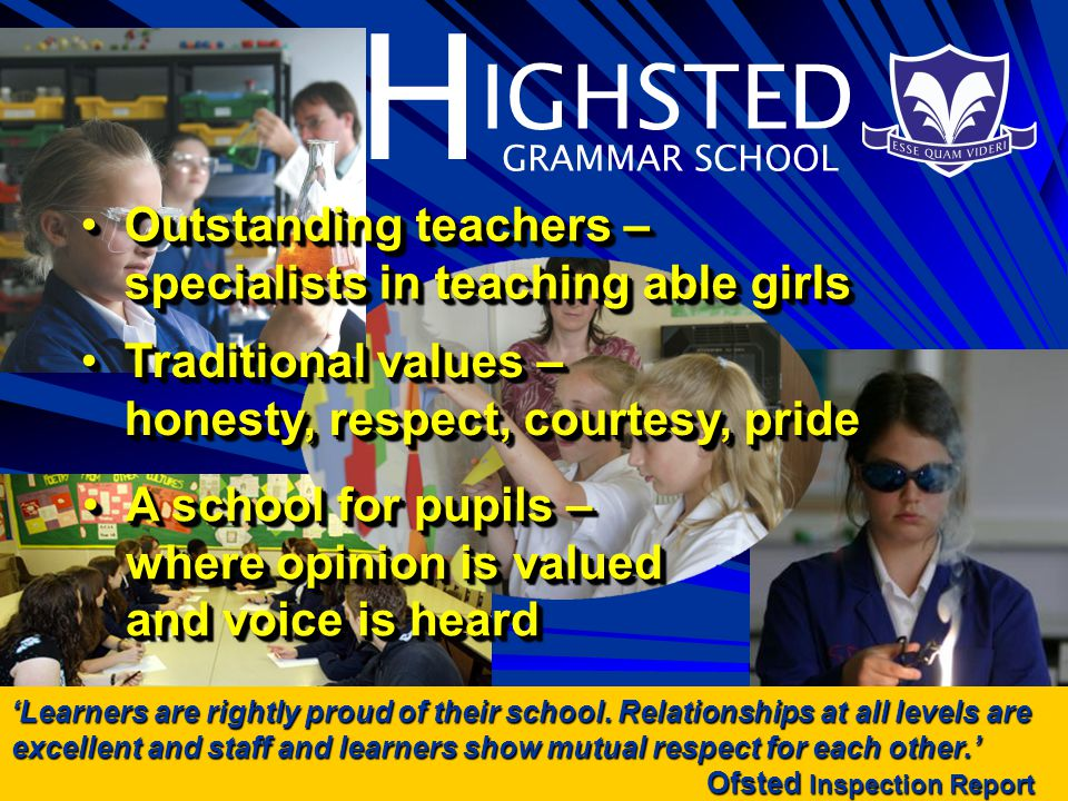 H IGHSTED GRAMMAR SCHOOL A school for the family...